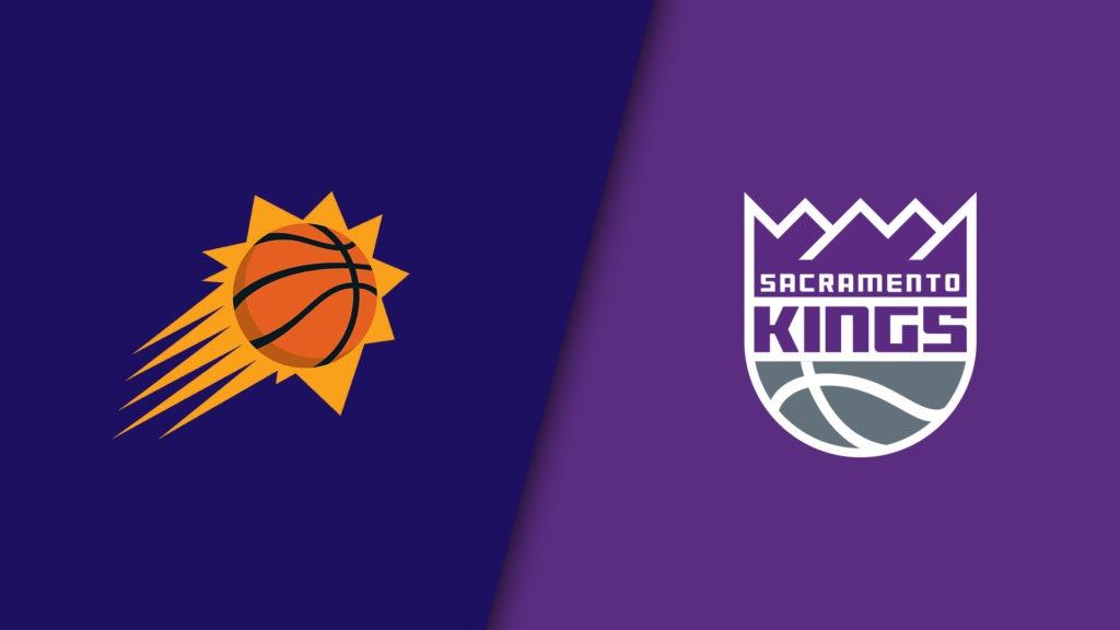 Phoenix Suns vs Sacramento Kings