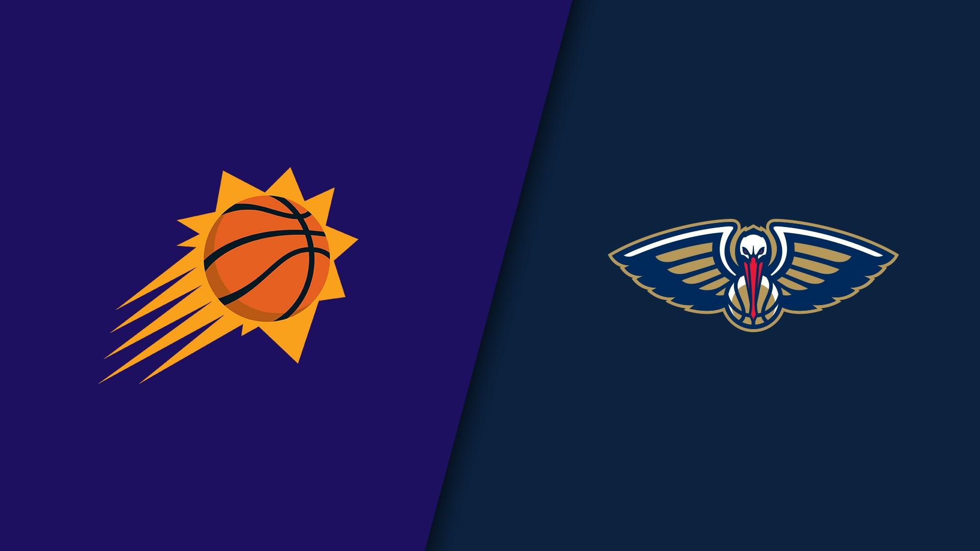Phoenix Suns vs New Orleans Pelicans